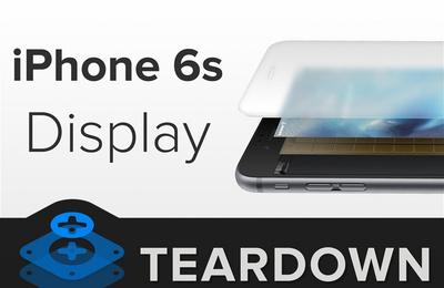 iPhone 6S屏幕完全拆解:苹果骗人!